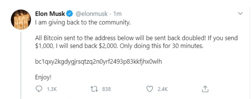 "A screenshot of a tweet from Elon Musk's account. The tweet reads: ""I am giving back to the community. All Bitcoin sent to the address below will be doubled."""
